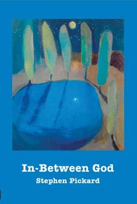 In-Between God: Theology, Community, and Discipleship (Paperback)