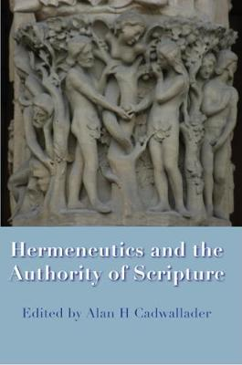 Hermeneutics and the Authority of Scripture (Paperback)