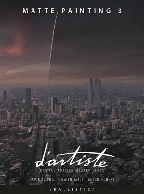 D'artiste Matte Painting: Volume 3 - D'artiste (Hardback)