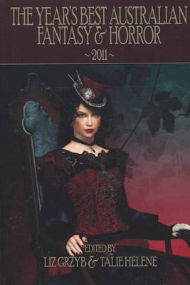 The Year's Best Australian Fantasy & Horror 2011 (Hardback)