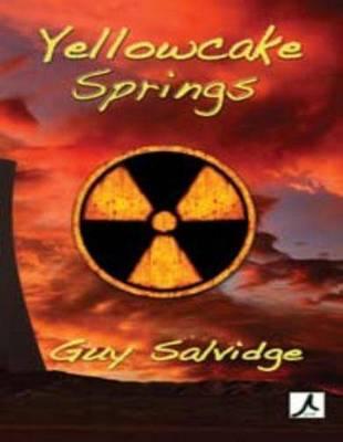 Yellowcake Springs (Paperback)