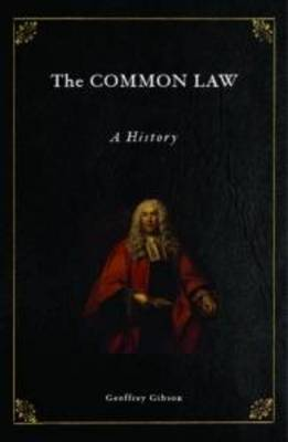 The Common Law: A History (Paperback)
