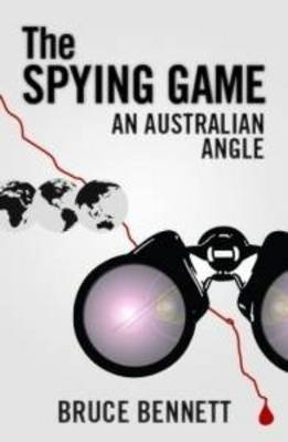 The Spying Game: An Australian Angle (Paperback)