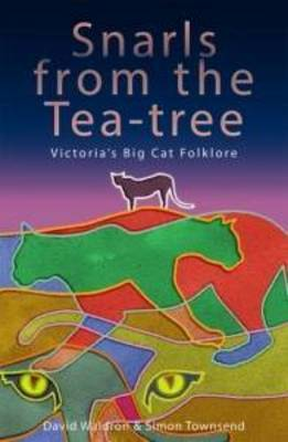 Snarls from the Tea-tree: Big Cat Folklore (Paperback)