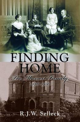 Finding Home: The Masson Family 1886--1980 (Paperback)