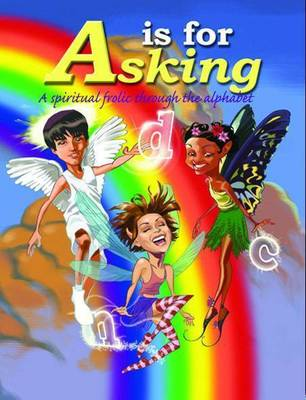 A is for Asking (Paperback)