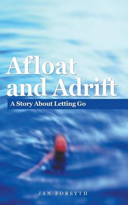 Afloat and Adrift (Paperback)