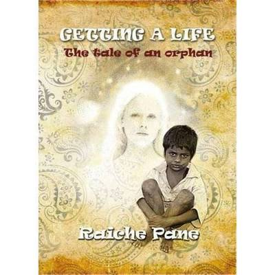 Getting a Life: The Tale of an Orphan (Paperback)