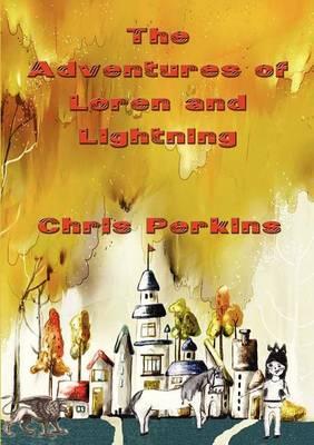 Adventures of Loren and Lightning (Paperback)