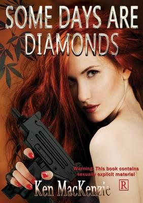 Some Days Are Diamonds (Paperback)