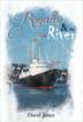 Royalty and the River (Paperback)