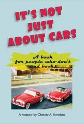 It's Not Just About Cars: A Book for People Who Don't Read Books (Paperback)