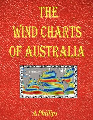 The Wind Charts of Australia (Paperback)