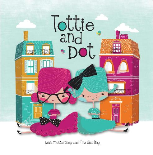 Tottie and Dot (Hardback)