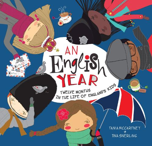 An English Year: Twelve Months in the Life of England's Kids - Kids' Year (Hardback)
