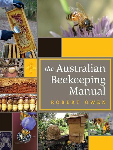 The Australian Beekeeping Manual (Hardback)