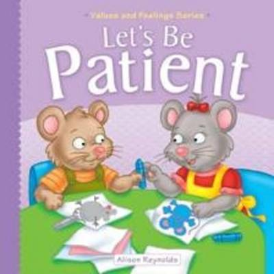 Let's be Patient (Hardback)