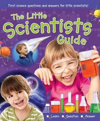 The Little Scientists Guide (Spiral bound)