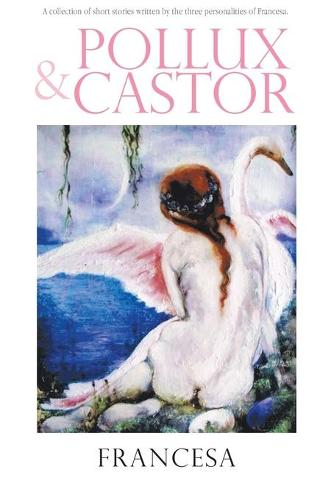 Pollux and Castor (Paperback)
