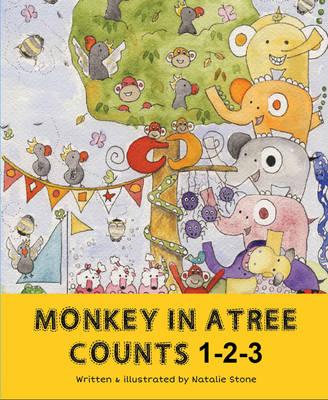 Monkey in a Tree Counts 1 2 3 (Hardback)