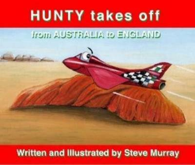 Hunty takes off from Australia to England (Paperback)