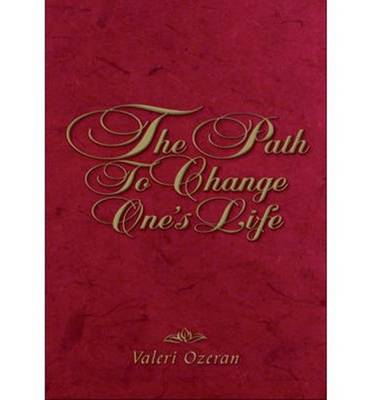 The Path to Change One's Life (Paperback)