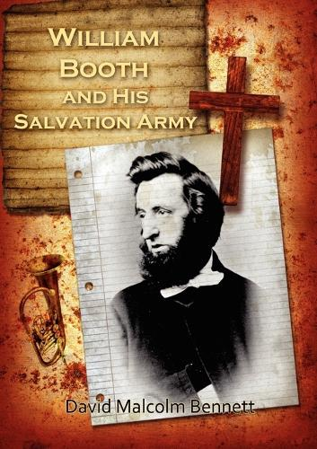 William Booth and His Salvation Army (Paperback)