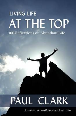 Living Life at the Top (Paperback)