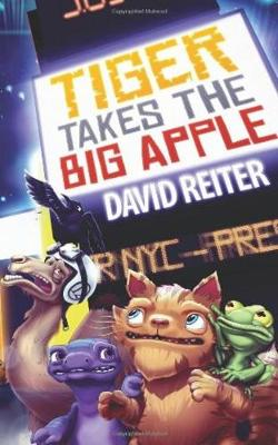 Tiger Takes the Big Apple - Project Earth-mend Series 4 (Paperback)