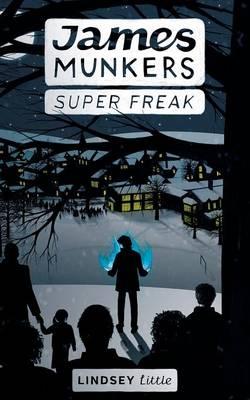 James Munkers: Super Freak (Paperback)