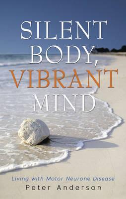 Silent Body, Vibrant Mind (Paperback)