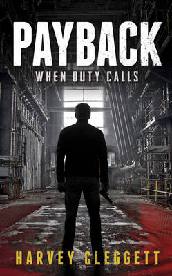 Payback: When Duty Calls (Paperback)