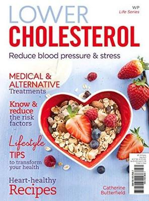 Lower Cholesterol: Reduce Blood Pressure and Stress (Paperback)