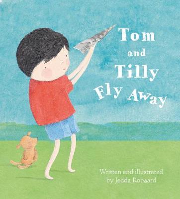 Tom and Tilly Fly Away (Hardback)