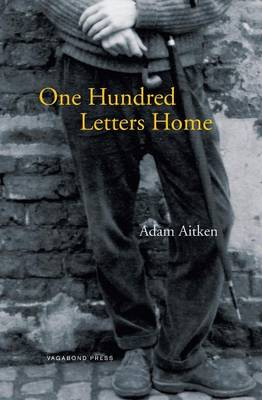 One Hundred Letters Home (Paperback)