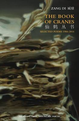 The Book of Cranes: Selected Poems (Paperback)