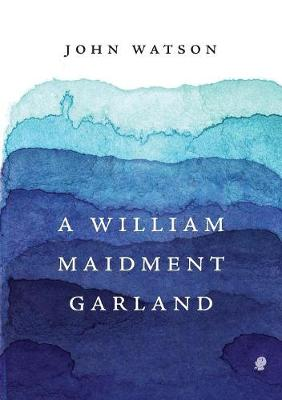 A William Maidment Garland (Paperback)
