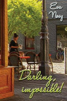 Darling, Impossible! (Paperback)
