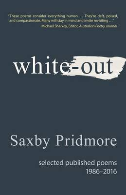 White-Out: Selected Published Poems 1986-2016 (Paperback)