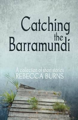 Catching the Barramundi (Paperback)