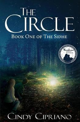 The Circle: Book One of The Sidhe - The Sidhe (Paperback)