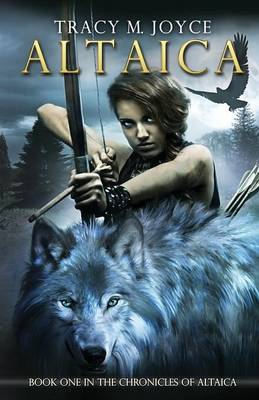 Altaica - The Chronicles of Altaica (Paperback)