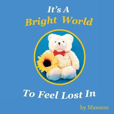 It's a Bright World (Paperback)