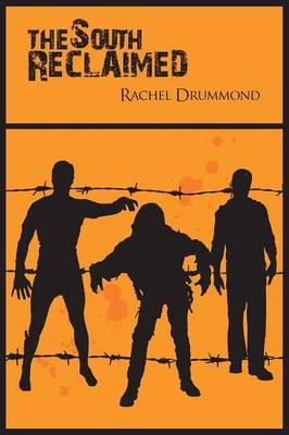 The South Reclaimed - The South Forsaken (Paperback)