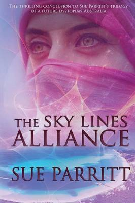 The Sky Lines Alliance - Sannah and the Pilgrim (Paperback)