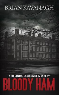 Bloody Ham (a Belinda Lawrence Mystery) (Paperback)