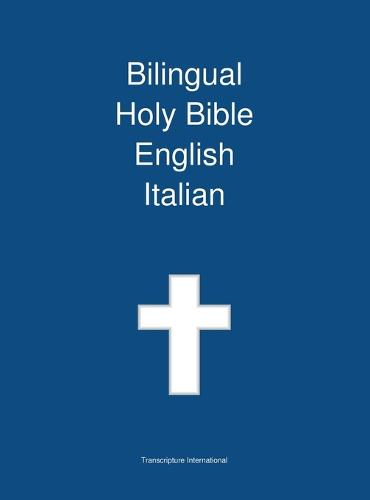 Bilingual Holy Bible, English - Italian (Hardback)
