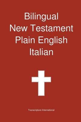 Bilingual New Testament, Plain English - Italian (Paperback)