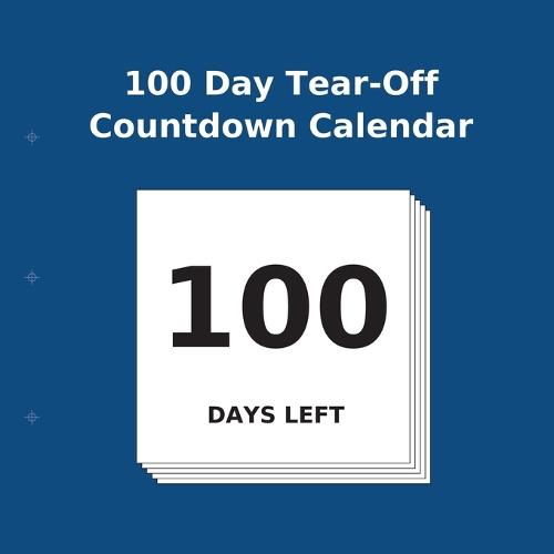 100 Day Tear-Off Countdown Calendar (Paperback)