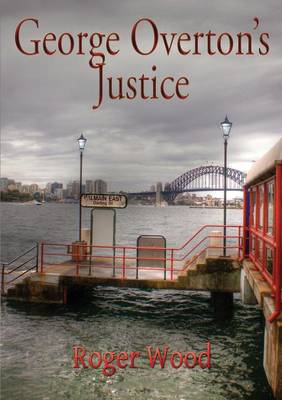 George Overton's Justice (Paperback)